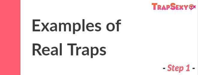 Examples of Real Traps